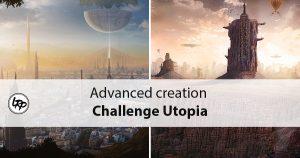 """les résultats du challenge 18 """"Uotpia"""" organisé par le magazine Advanced creation et Fotolia, sur le blog La Retouche photo."""