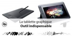 La tablette graphique, l'outil indispensable, sur le blog La Retouche photo.