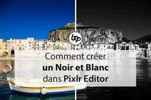Créer une photo Noir et Blanc dans pixlr editor, sur le blog La Retouche photo