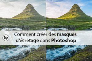 Comment créer des masques d'écrêtage dans photoshop, sur le blog La Retouche photo.