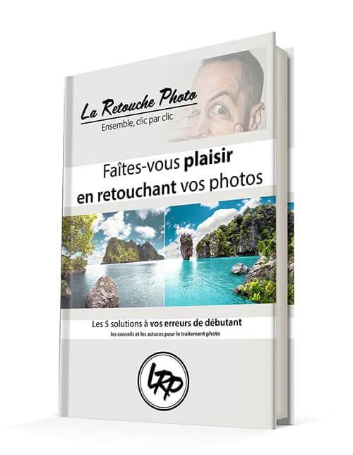 Le guide retouche photo en téléchargement sur le blog La Retouche photo
