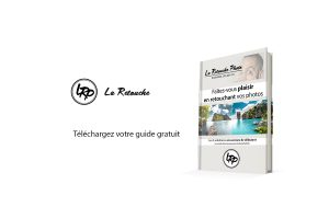 Téléchargez le guide, La Retouche photo