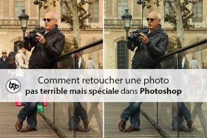 Comment retoucher une photo pas terrible mais spéciale dans Phoshop, sur le blog La retouche photo