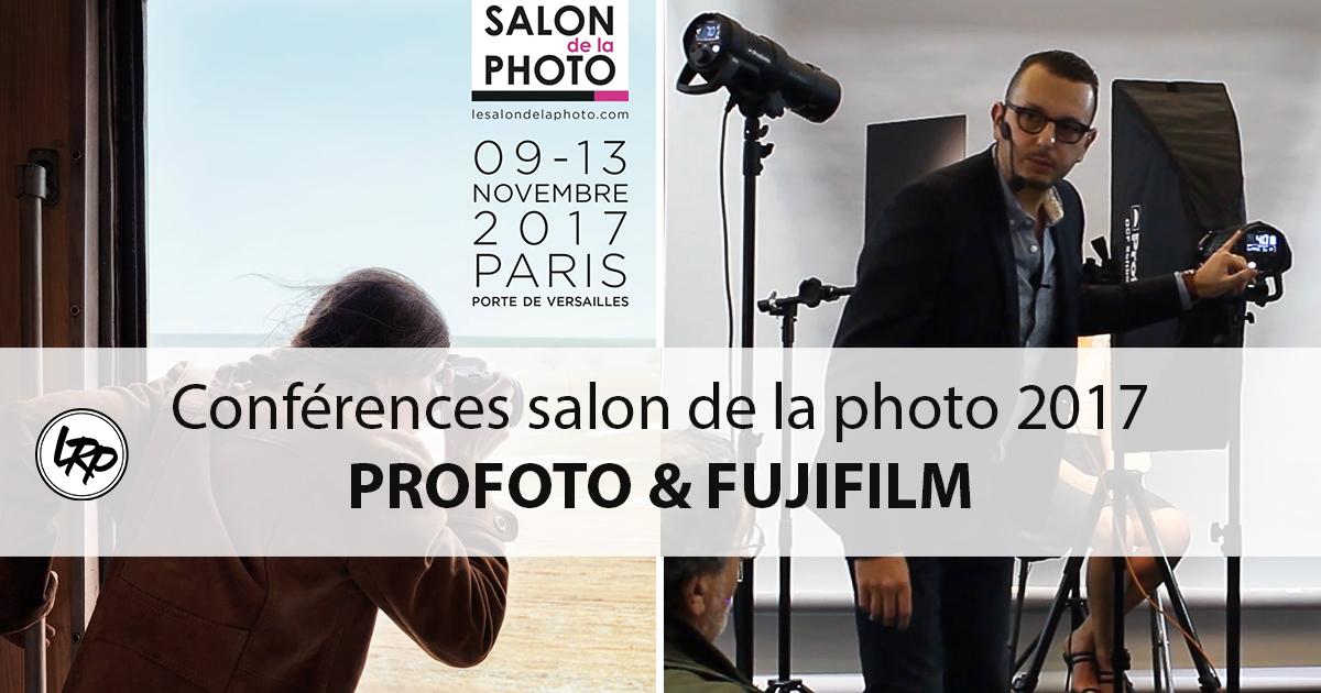 Les conferences au salon de la photo 2017 profoto et for Salon de la photo 2017