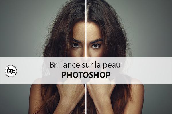 Tutoriel Photoshop vidéo pour créer de la brillance sur la peau - blog La Retouche photo.